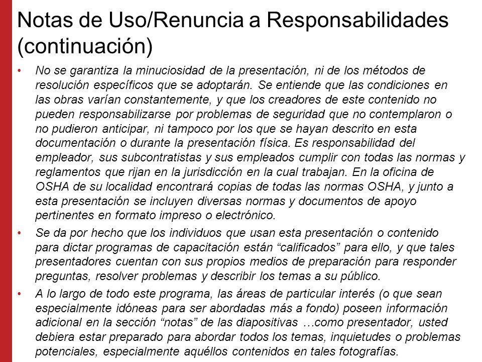 Notas de Uso/Renuncia a Responsabilidades (continuación)