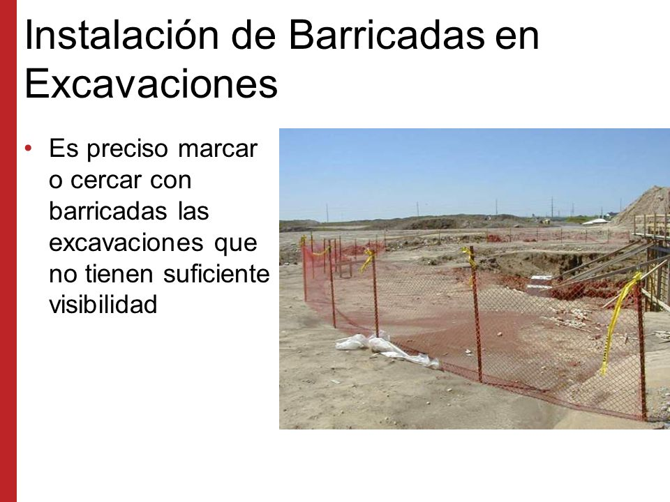Instalación de Barricadas en Excavaciones