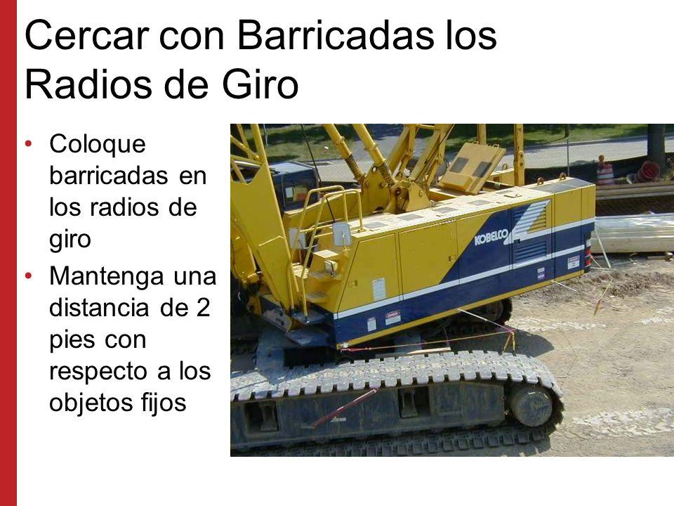 Cercar con Barricadas los Radios de Giro