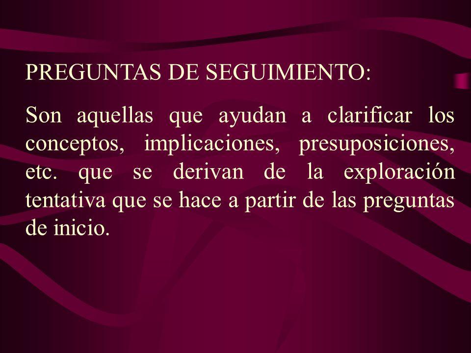 PREGUNTAS DE SEGUIMIENTO: