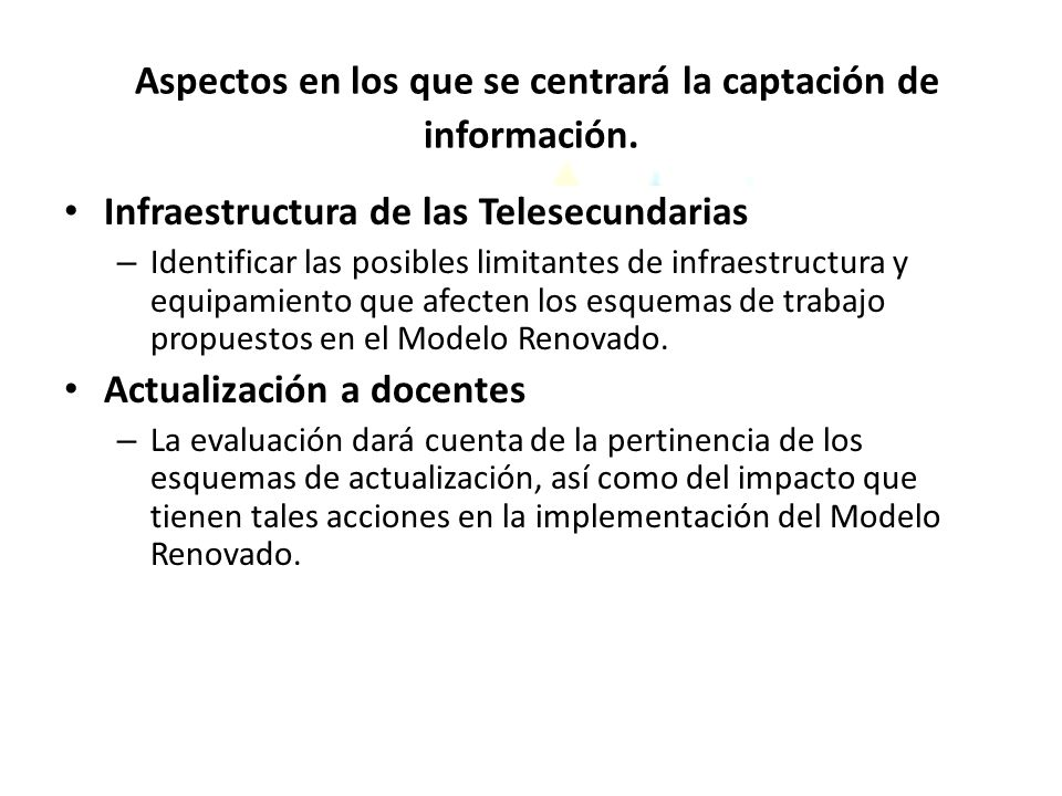 Aspectos en los que se centrará la captación de información.