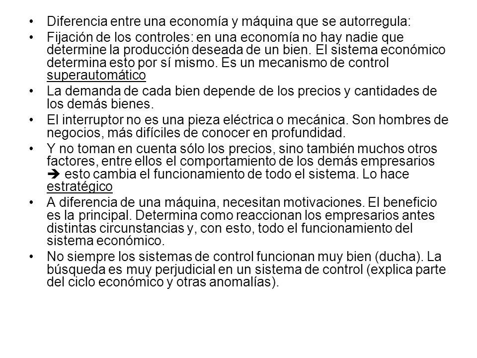 Diferencia entre una economía y máquina que se autorregula: