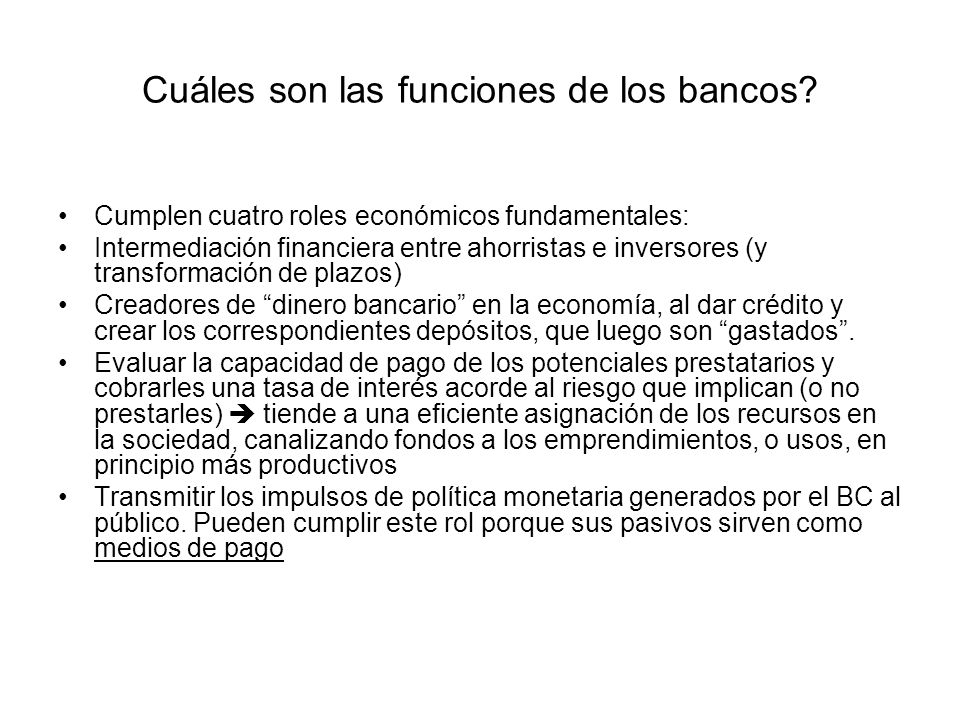 Cuáles son las funciones de los bancos
