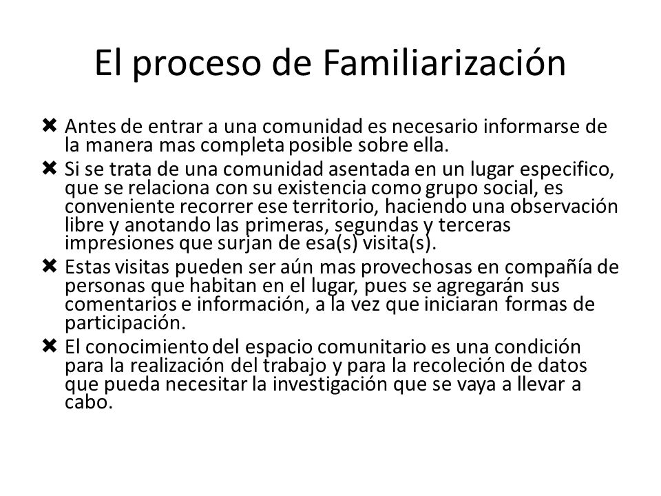 El proceso de Familiarización