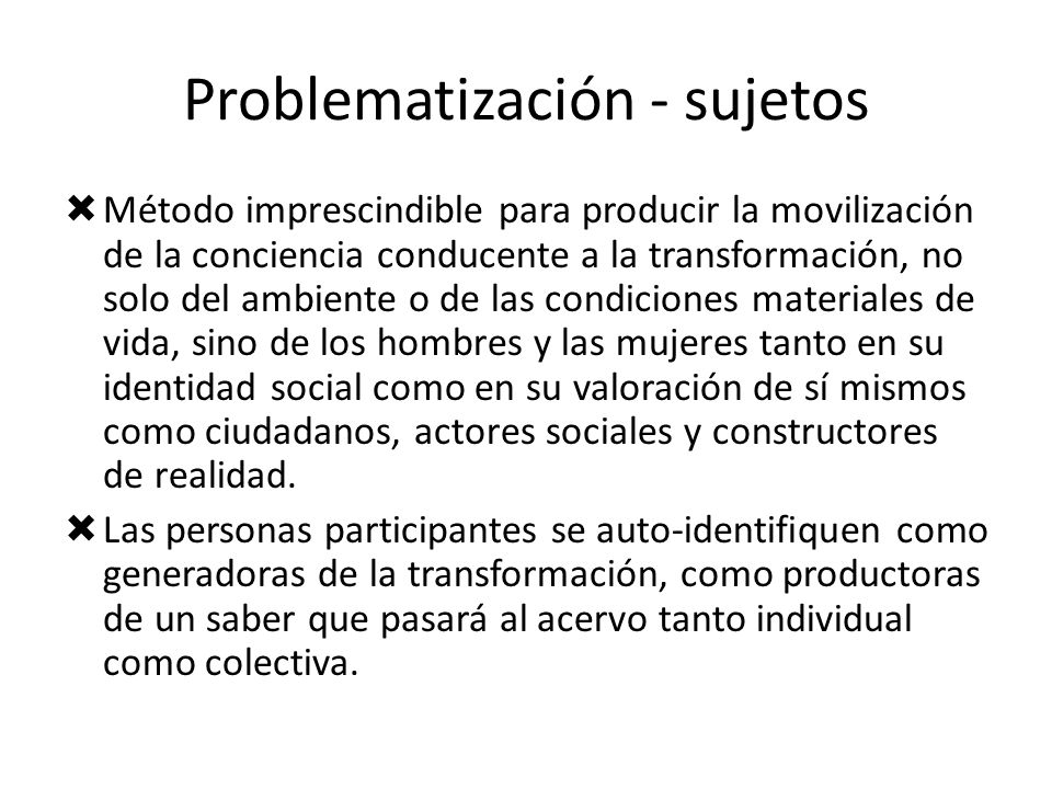 Problematización - sujetos