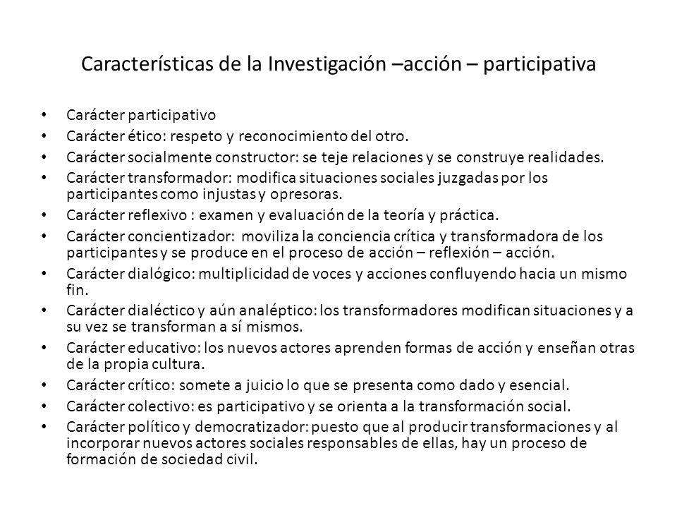Características de la Investigación –acción – participativa
