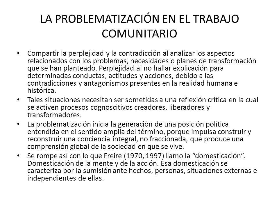 LA PROBLEMATIZACIÓN EN EL TRABAJO COMUNITARIO