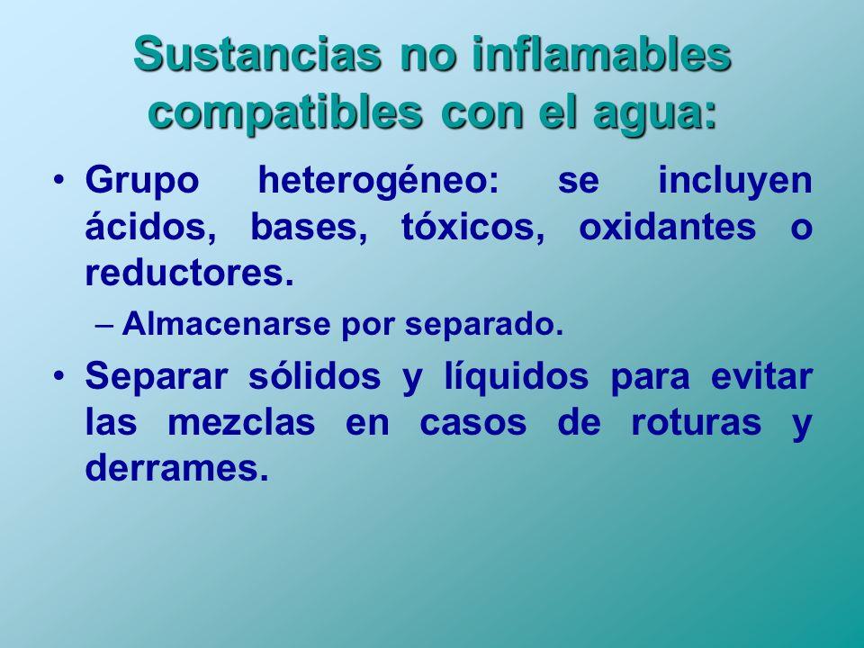 Sustancias no inflamables compatibles con el agua: