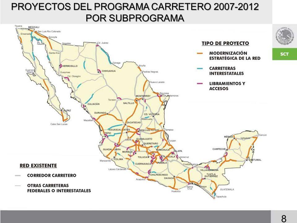 PROYECTOS DEL PROGRAMA CARRETERO 2007-2012