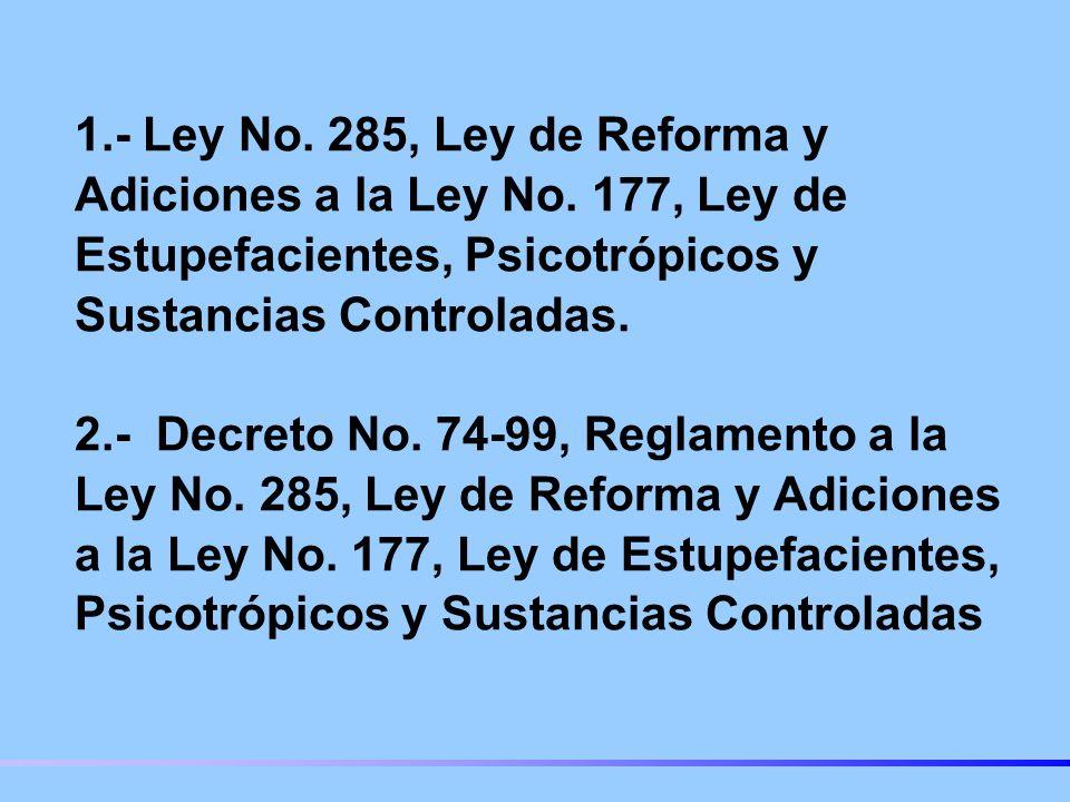 1. - Ley No. 285, Ley de Reforma y Adiciones a la Ley No