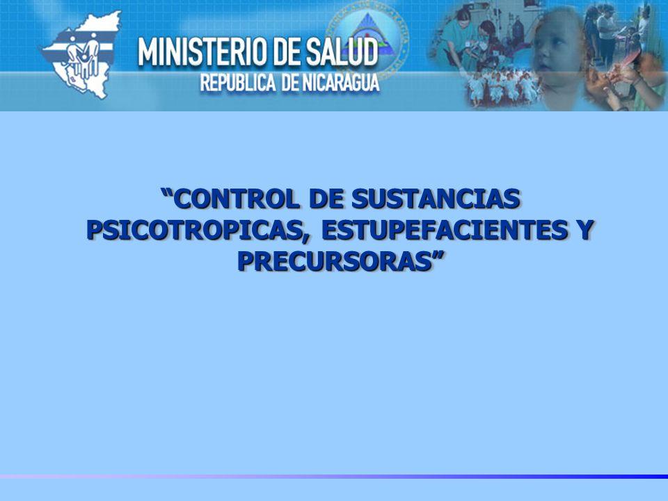 CONTROL DE SUSTANCIAS PSICOTROPICAS, ESTUPEFACIENTES Y PRECURSORAS