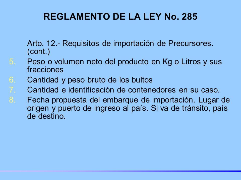 REGLAMENTO DE LA LEY No. 285 Arto. 12.- Requisitos de importación de Precursores. (cont.)
