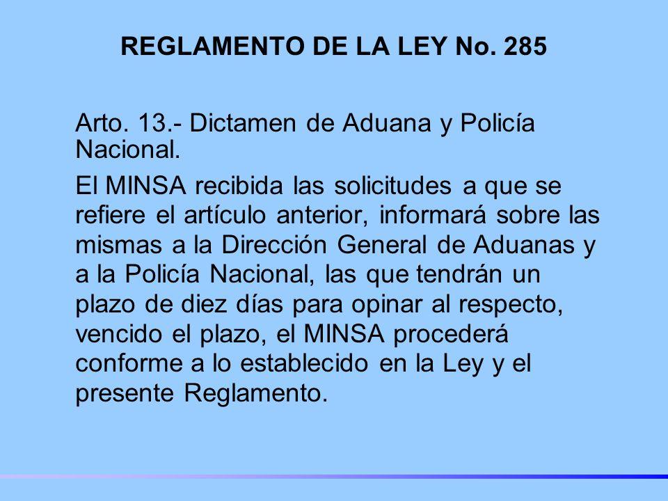 REGLAMENTO DE LA LEY No. 285 Arto. 13.- Dictamen de Aduana y Policía Nacional.