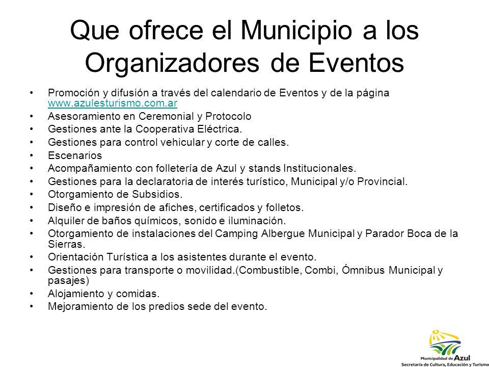 Que ofrece el Municipio a los Organizadores de Eventos