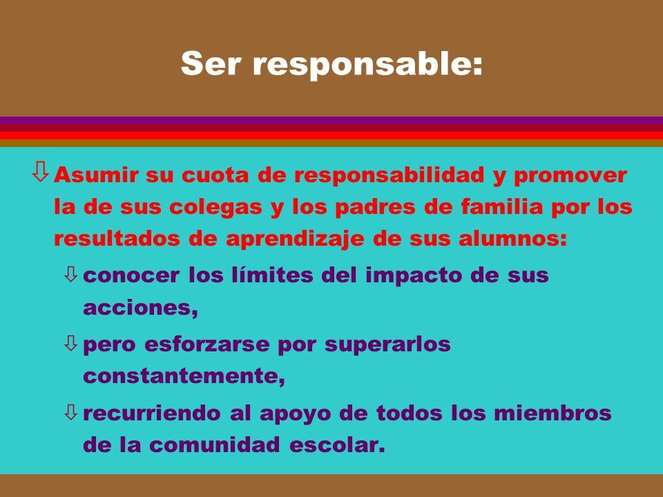 Ser responsable: