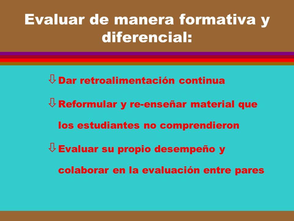 Evaluar de manera formativa y diferencial: