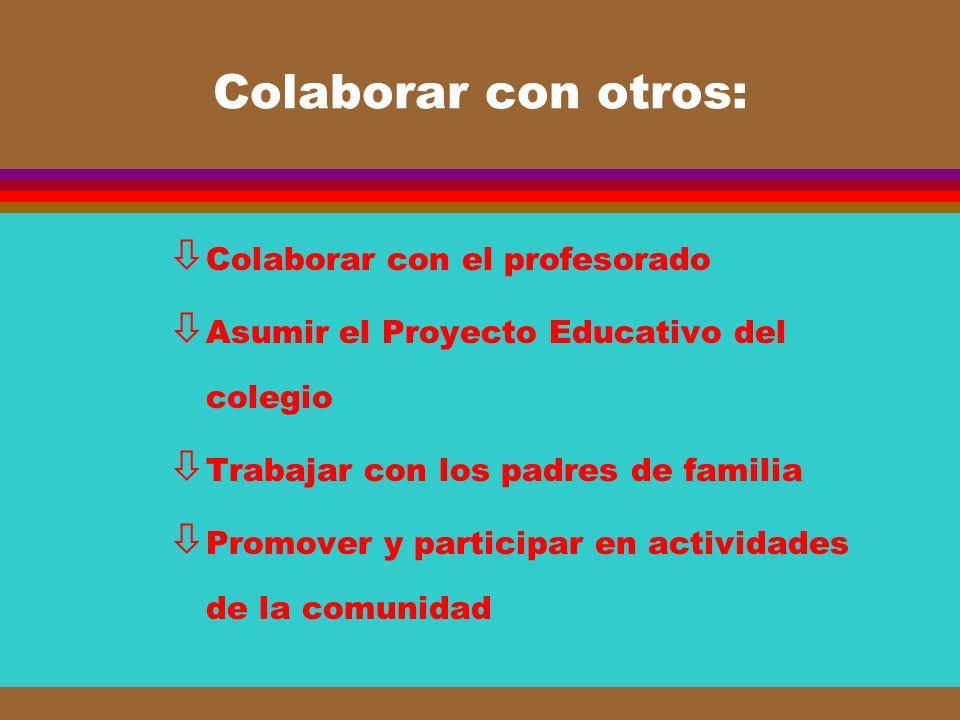 Colaborar con otros: Colaborar con el profesorado