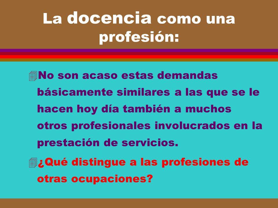 La docencia como una profesión: