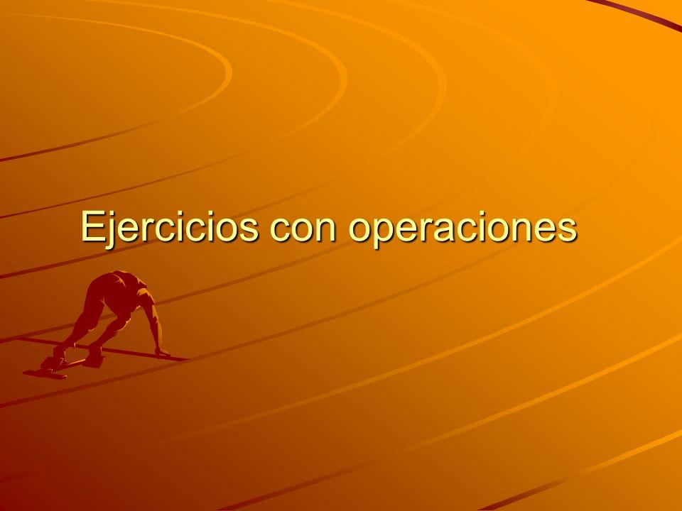 Ejercicios con operaciones