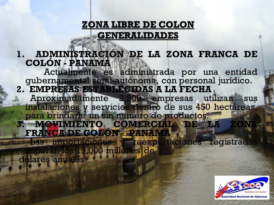 ZONA LIBRE DE COLON GENERALIDADES