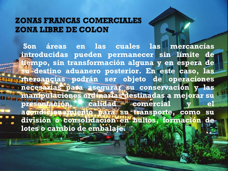 ZONAS FRANCAS COMERCIALES ZONA LIBRE DE COLON