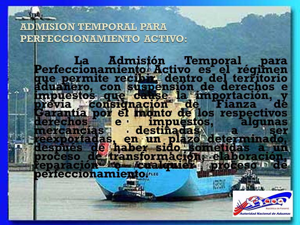 ADMISION TEMPORAL PARA PERFECCIONAMIENTO ACTIVO: