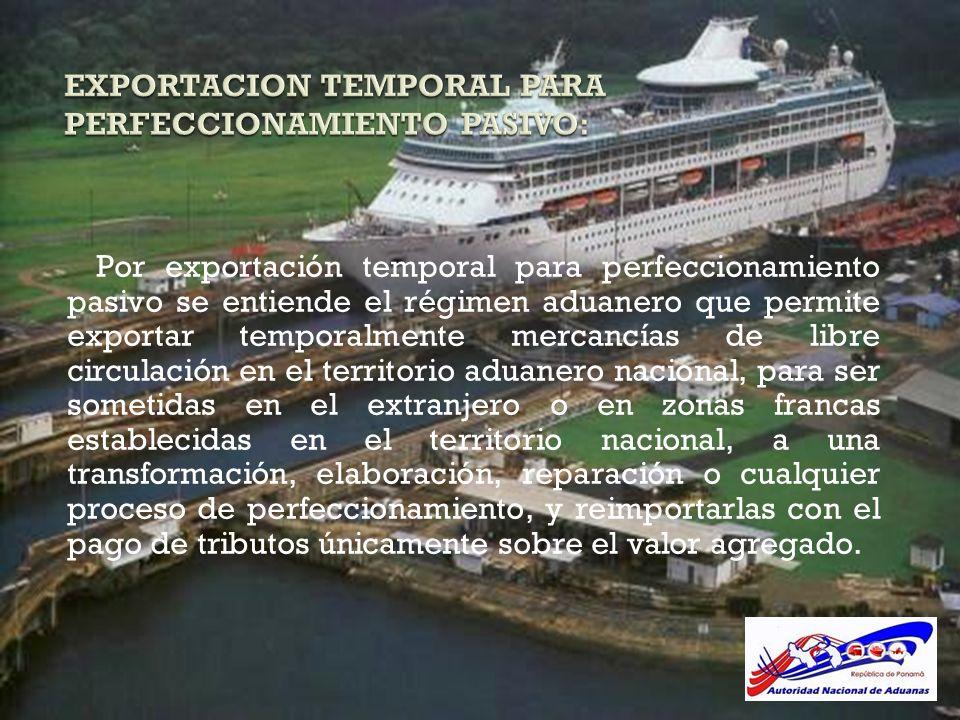 EXPORTACION TEMPORAL PARA PERFECCIONAMIENTO PASIVO: