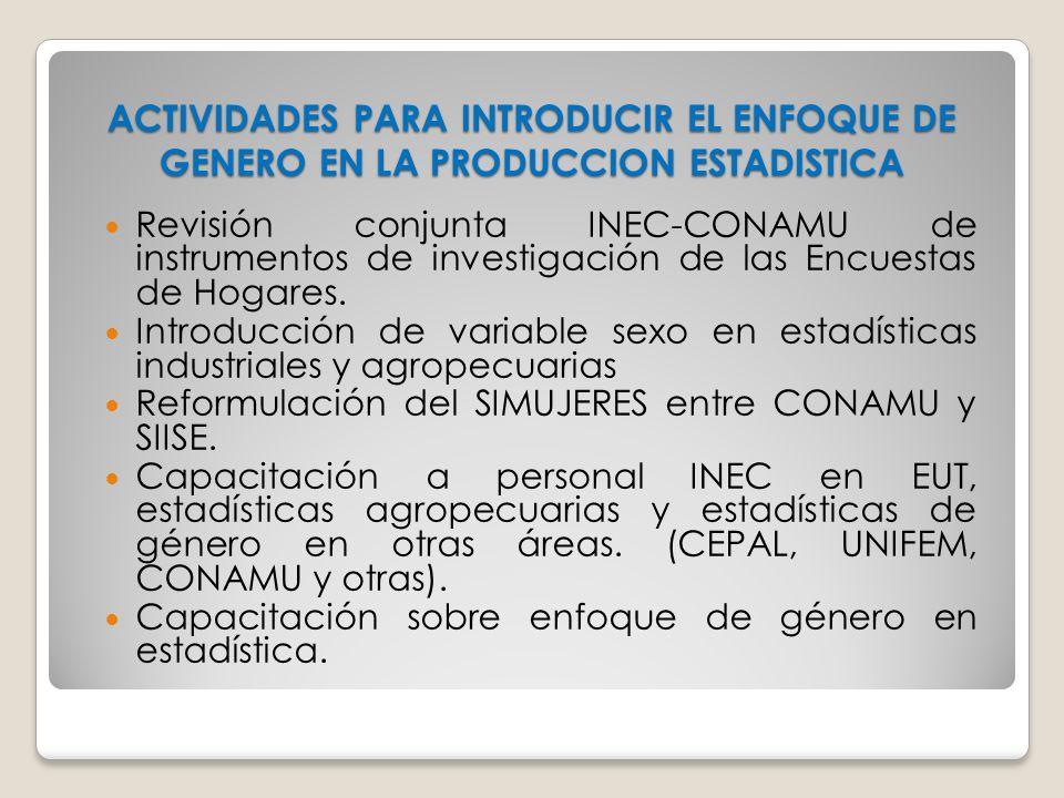 ACTIVIDADES PARA INTRODUCIR EL ENFOQUE DE GENERO EN LA PRODUCCION ESTADISTICA