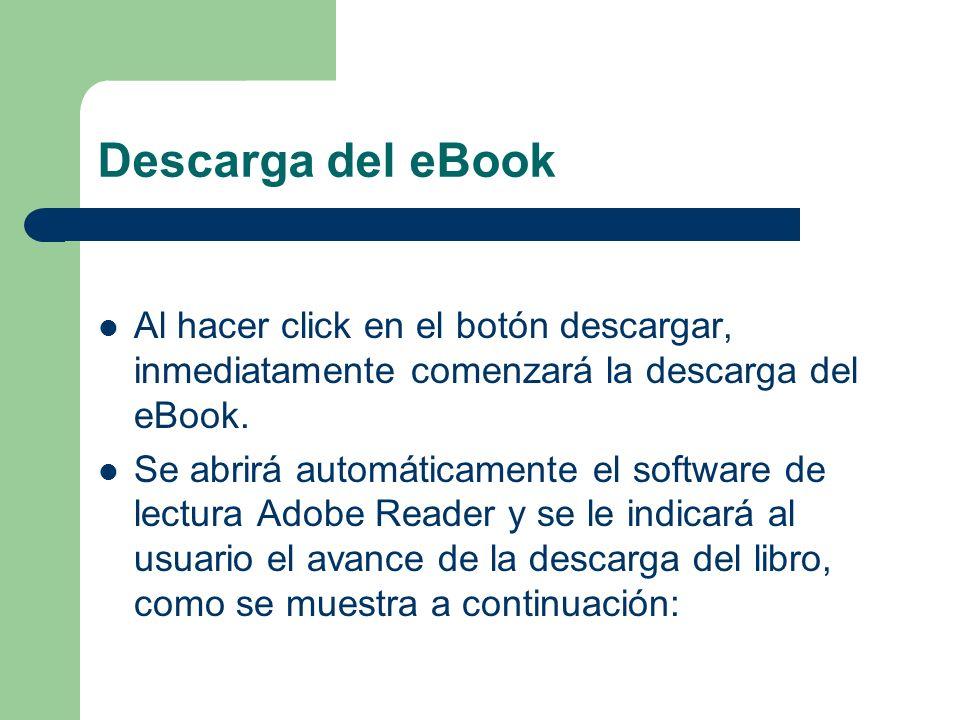 Descarga del eBook Al hacer click en el botón descargar, inmediatamente comenzará la descarga del eBook.