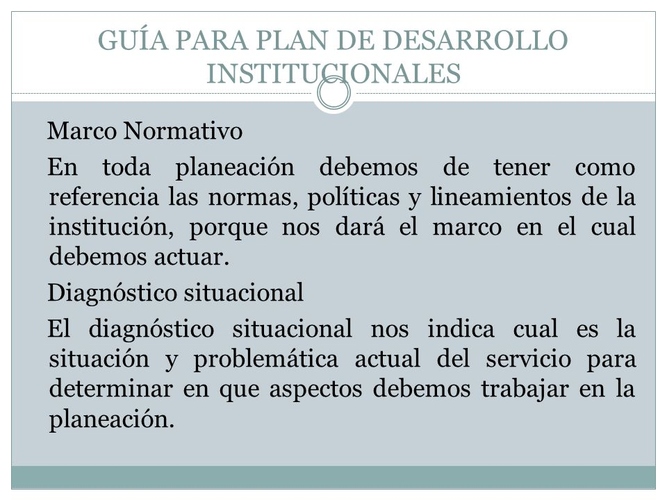 GUÍA PARA PLAN DE DESARROLLO INSTITUCIONALES