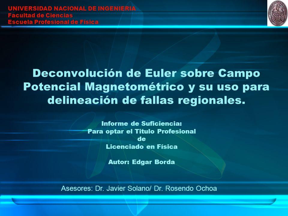 Asesores: Dr. Javier Solano/ Dr. Rosendo Ochoa