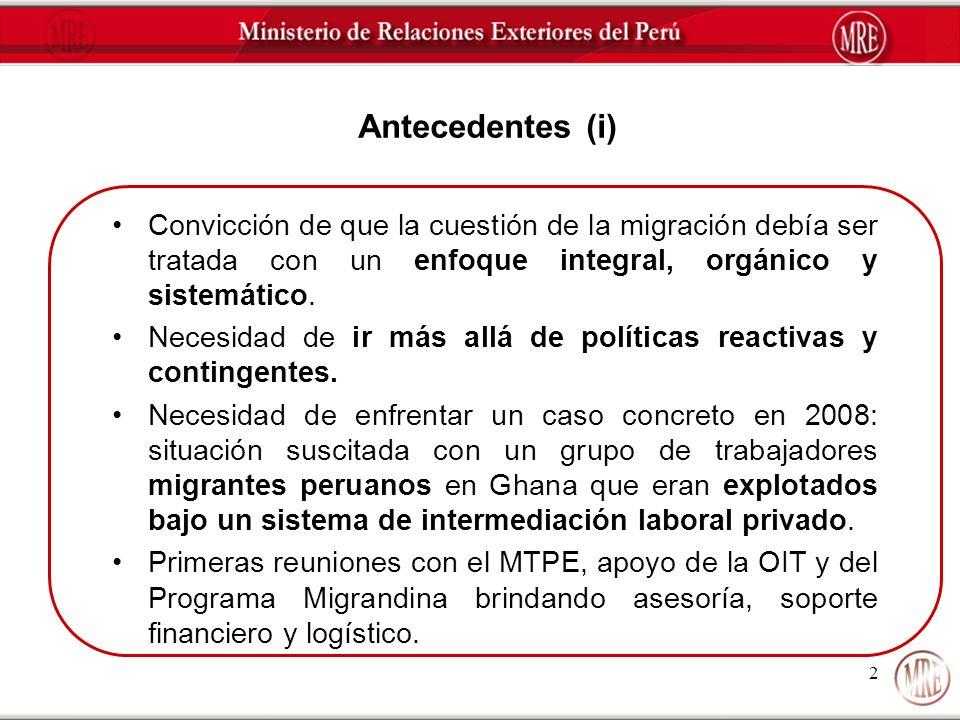 Antecedentes (i) Convicción de que la cuestión de la migración debía ser tratada con un enfoque integral, orgánico y sistemático.
