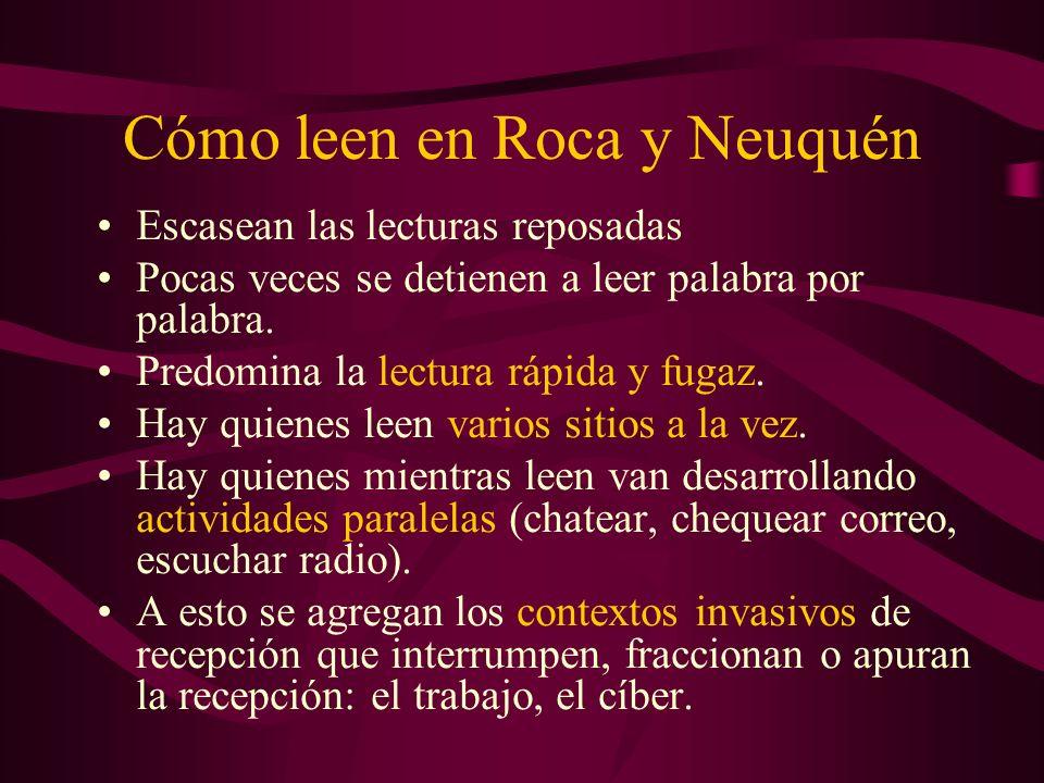 Cómo leen en Roca y Neuquén