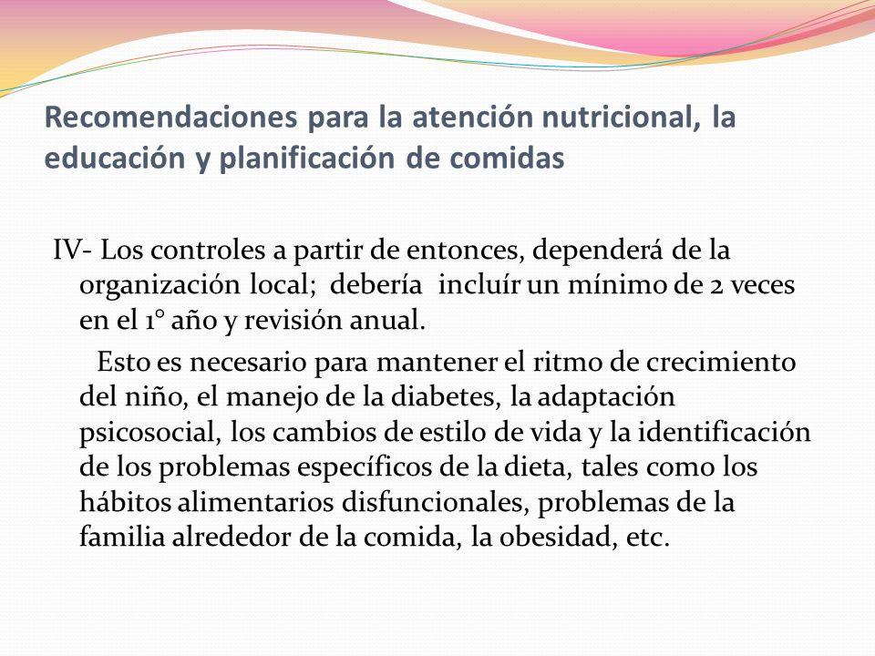 Recomendaciones para la atención nutricional, la educación y planificación de comidas