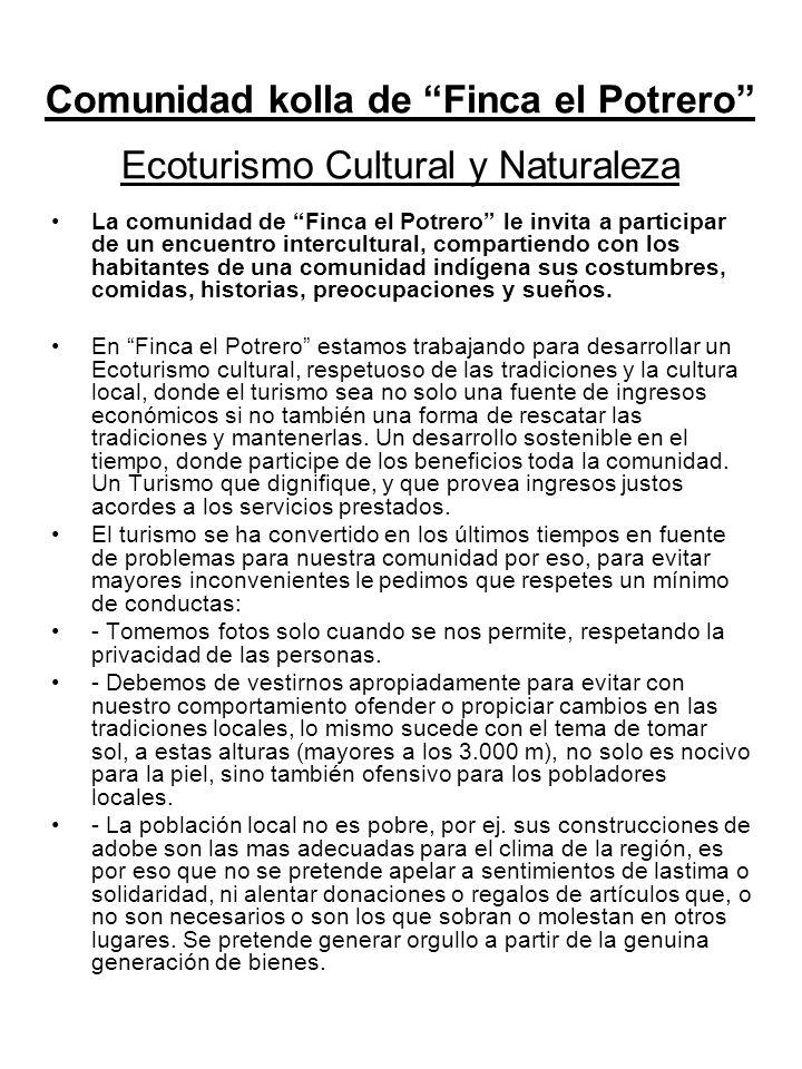 Comunidad kolla de Finca el Potrero Ecoturismo Cultural y Naturaleza