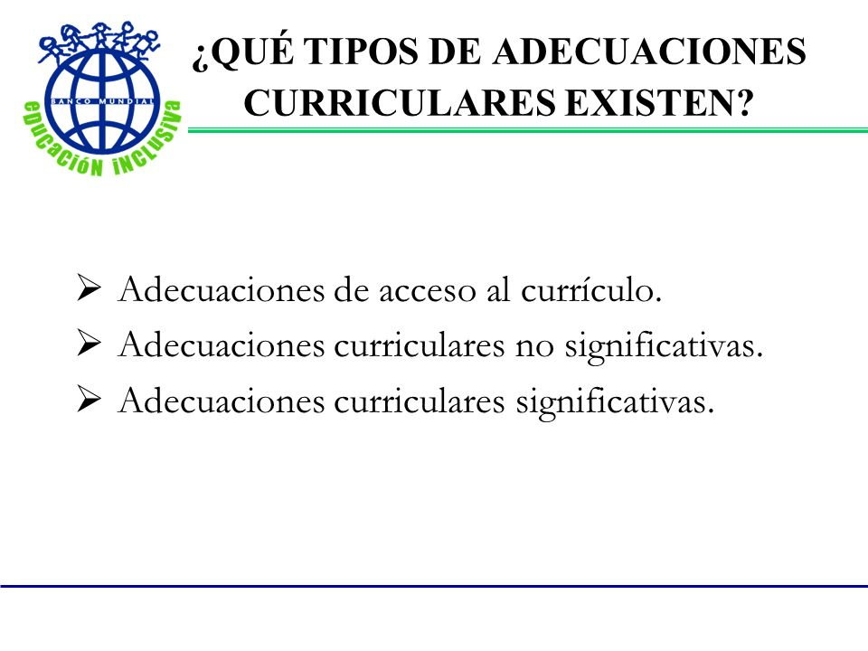 ¿QUÉ TIPOS DE ADECUACIONES CURRICULARES EXISTEN