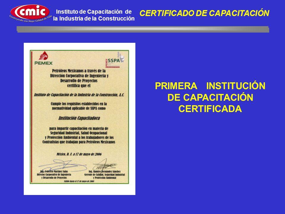 PRIMERA INSTITUCIÓN DE CAPACITACIÓN CERTIFICADA