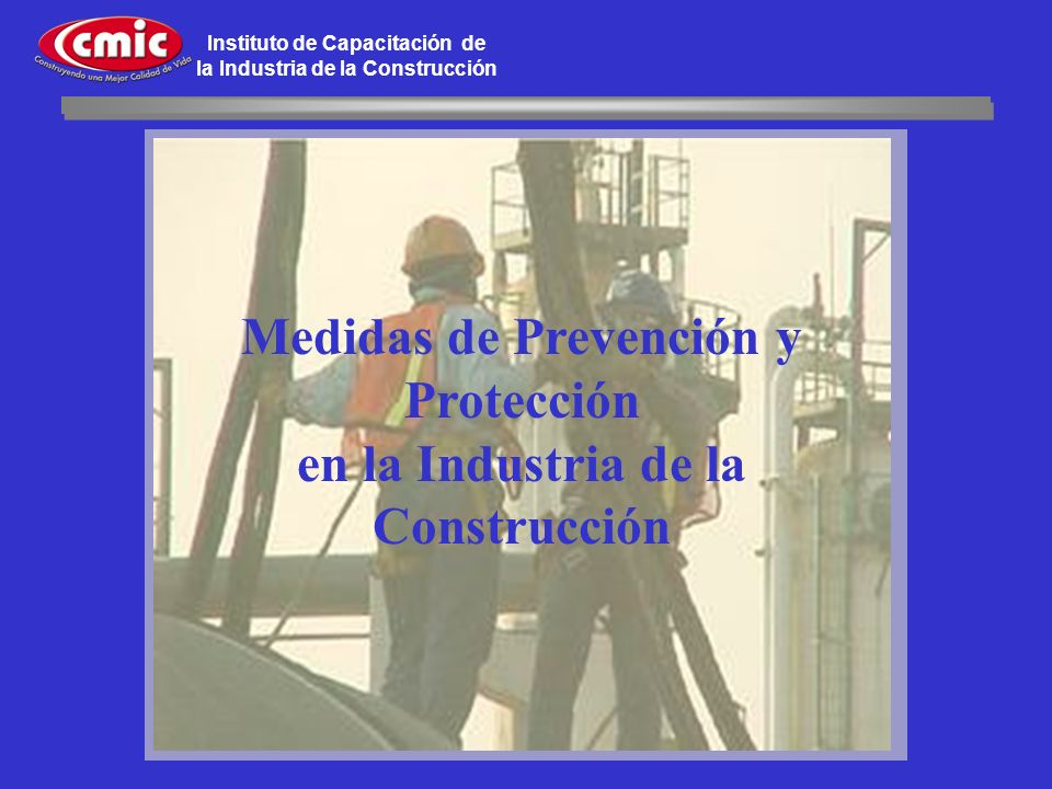 Medidas de Prevención y Protección en la Industria de la Construcción