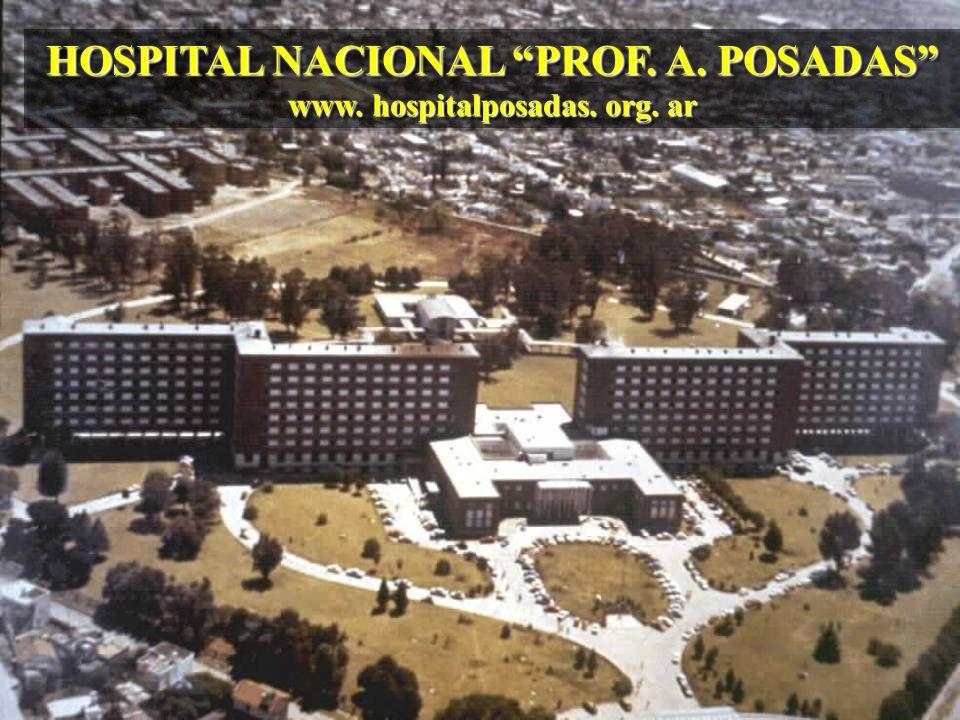 HOSPITAL NACIONAL PROF. A. POSADAS www. hospitalposadas. org. ar