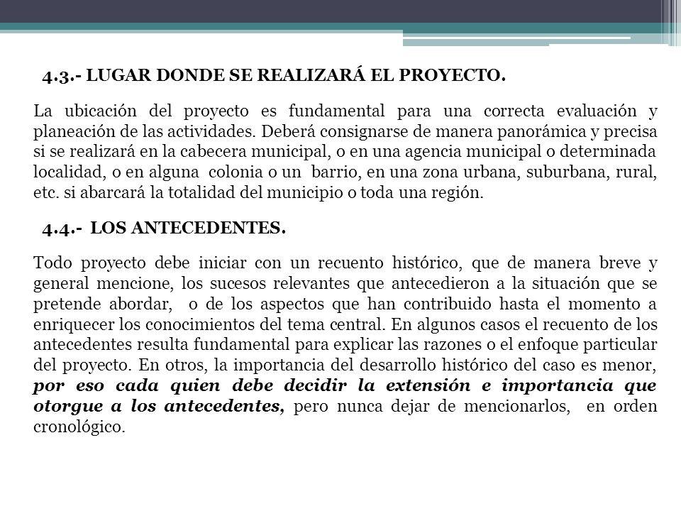 4. 3. - LUGAR DONDE SE REALIZARÁ EL PROYECTO