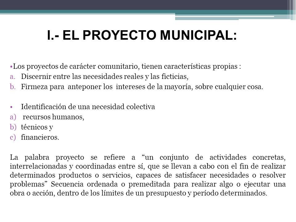 l.- EL PROYECTO MUNICIPAL: