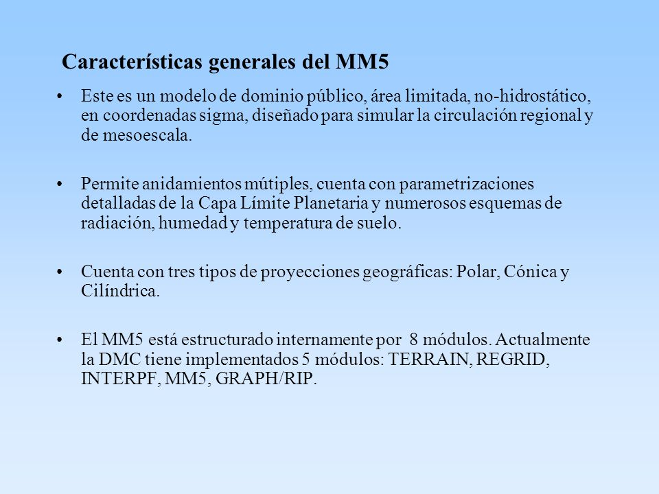 Características generales del MM5