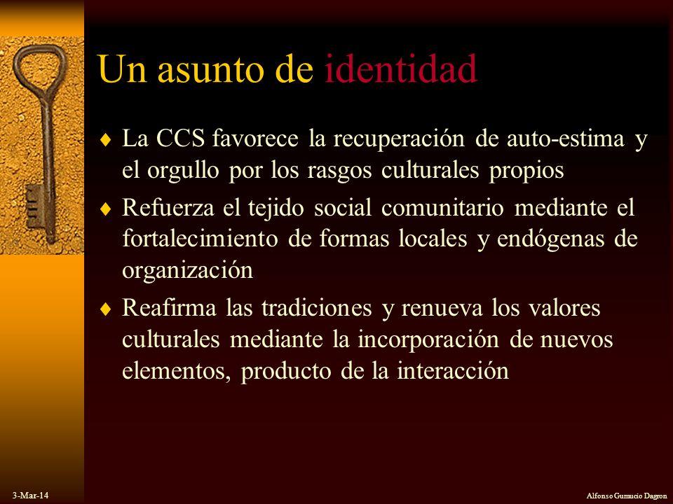 Un asunto de identidad La CCS favorece la recuperación de auto-estima y el orgullo por los rasgos culturales propios.