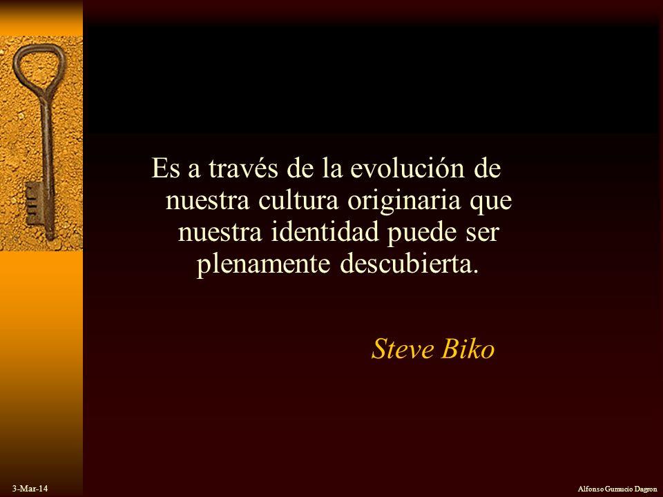 Es a través de la evolución de nuestra cultura originaria que nuestra identidad puede ser plenamente descubierta.
