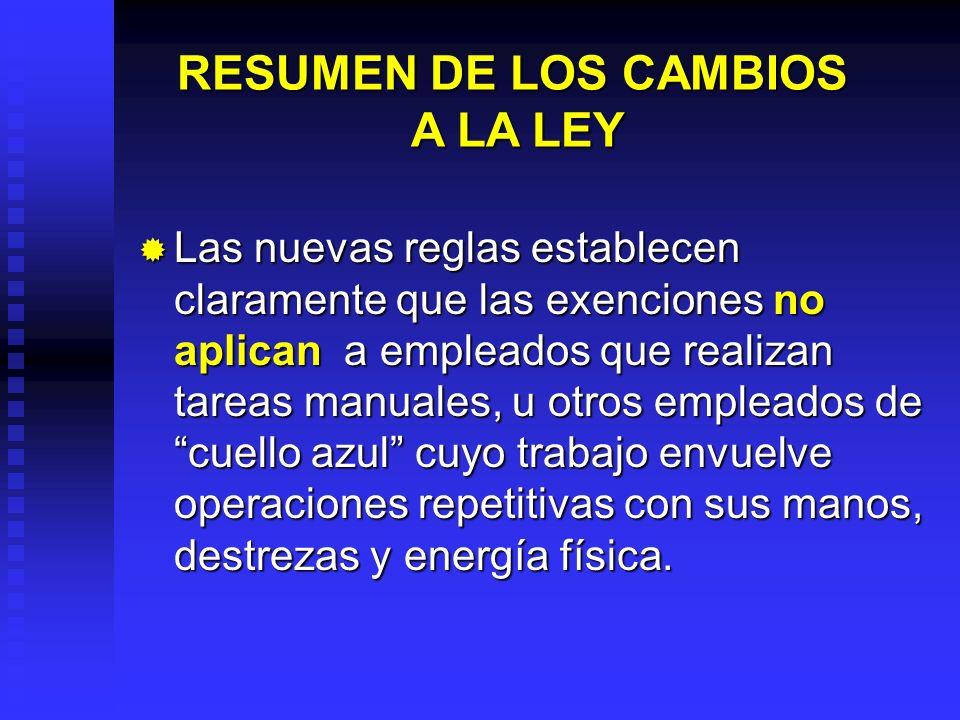RESUMEN DE LOS CAMBIOS A LA LEY