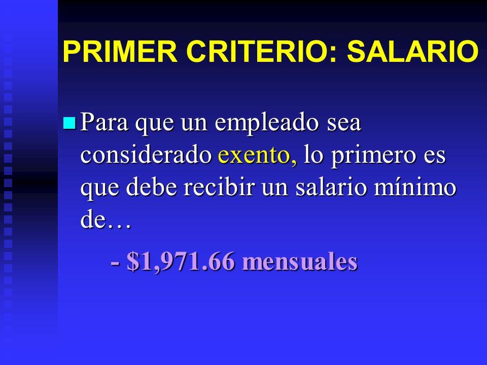 PRIMER CRITERIO: SALARIO