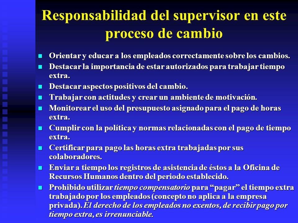 Responsabilidad del supervisor en este proceso de cambio