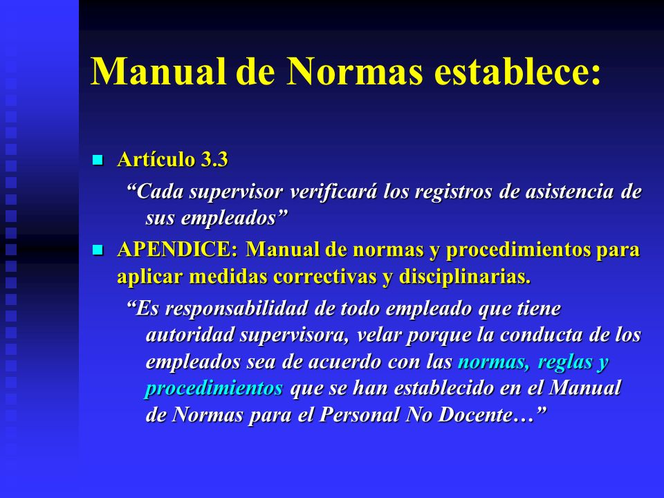 Manual de Normas establece: