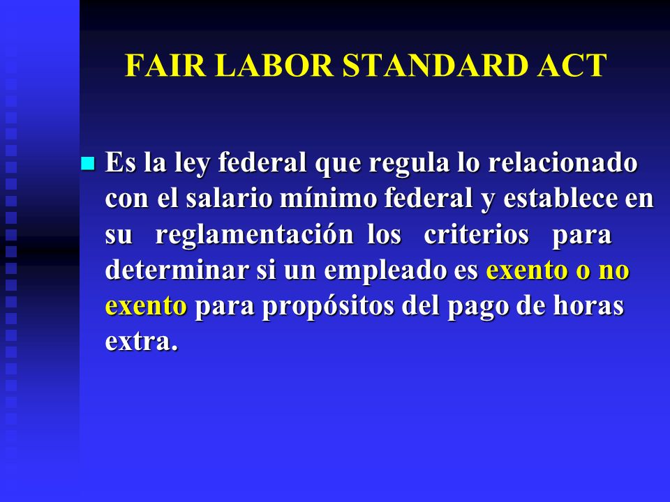 FAIR LABOR STANDARD ACT