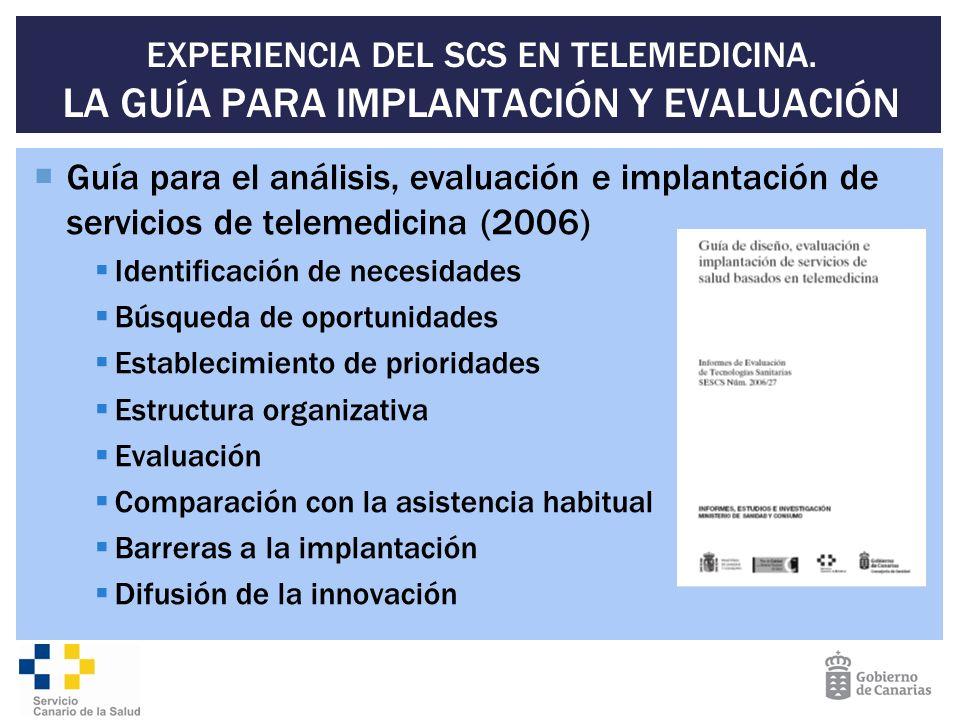 EXPERIENCIA DEL SCS EN TELEMEDICINA